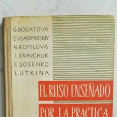 Libros de segunda mano: EL RUSO ENSEÑADO POR LA PRÁCTICA. Lote 128132264