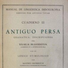 Libros de segunda mano: ANTIGUO PERSA. GRAMÁTICA. INSCRIPCIONES. - BRANDENSTEIN, WILHELM. - MADRID, 1958.. Lote 123167500