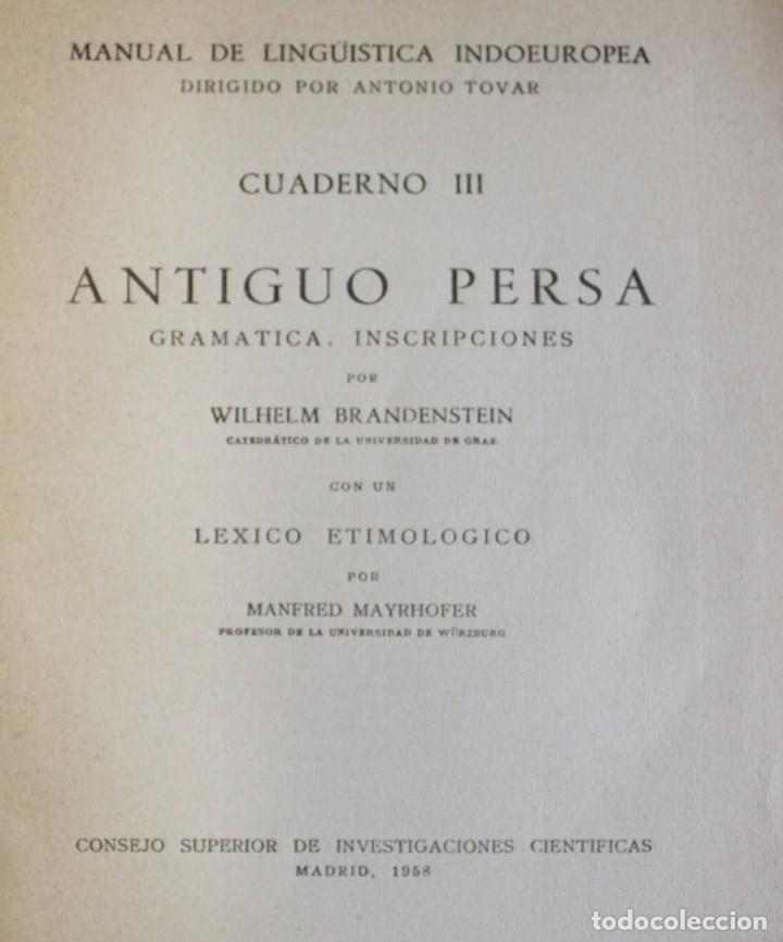 Libros de segunda mano: ANTIGUO PERSA. Gramática. Inscripciones. - BRANDENSTEIN, Wilhelm. - Madrid, 1958. - Foto 2 - 123167500