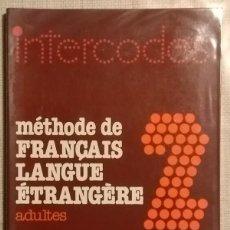 Libros de segunda mano: INTERCODES. MÉTHODE DE FRANÇAIS LANGUE ÉTRANGERE. ADULTES. LIVRE D'EXERCICES 2. LAROUSSE.. Lote 129185263