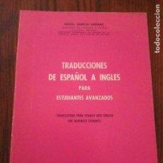 Livros em segunda mão: GARCÍA ARRANZ, ÁNGEL. TRADUCCIONES DE ESPAÑOL A INGLÉS PARA ESTUDIANTES AVANZADOS.. Lote 129330615