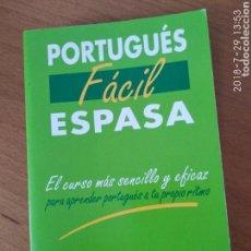 Libros de segunda mano: PORTUGUÉS FÁCIL. ESPASA. Lote 129355372