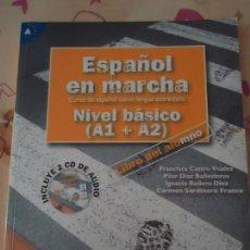 Libros de segunda mano: LIBRO. ESPAÑOL EN MARCHA, NIVEL BÁSICO, A1 + A2. LIBRO DEL ALUMNO.INCLUYE 2 C.D. DE AUDIO.. Lote 178734766