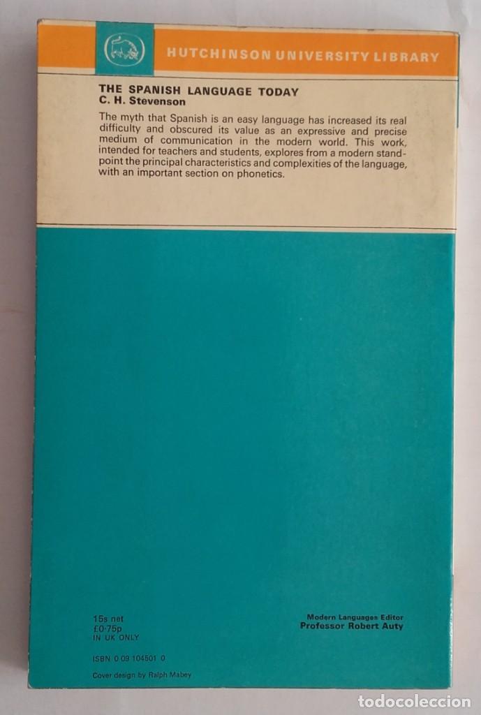Libros de segunda mano: Spanish Language Today. C. H. Stevenson. Hutchinson. 1970. 146 páginas. - Foto 2 - 135114098