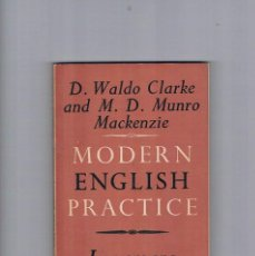 Libros de segunda mano: MODERN ENGLISH PRACTICE LONGMANS WALDO CLARKE MURO MACKENZIE 1958 . Lote 135260826