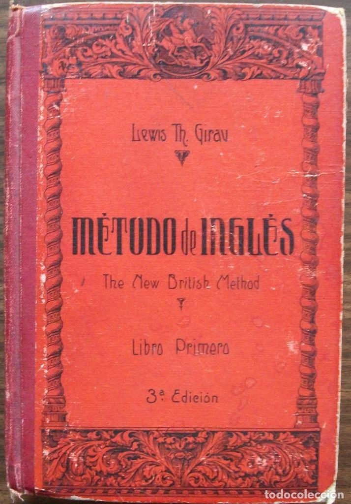 METODO DE INGLES. LEWIS TH. GIRAU ( LIBRO PRIMERO ) (Libros de Segunda Mano - Cursos de Idiomas)