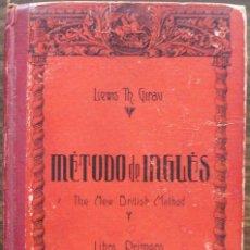 Libros de segunda mano: METODO DE INGLES. LEWIS TH. GIRAU ( LIBRO PRIMERO ). Lote 135359494