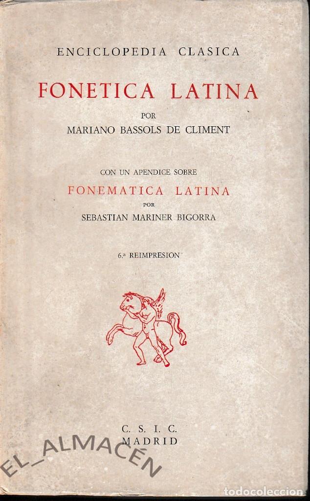 FONÉTICA LATINA (M. BASSOLS, 1983) SIN USAR (Libros de Segunda Mano - Cursos de Idiomas)