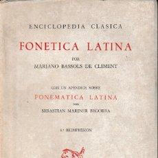 Libros de segunda mano: FONÉTICA LATINA (M. BASSOLS, 1983) SIN USAR. Lote 135520045