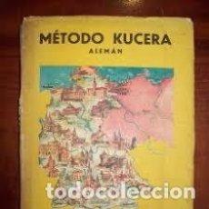 Libros de segunda mano: METODO KUCERA ALEMAN SEGUNDO CURSO O ELEMENTAL, TERCER CURSO DE BACHILLERATO. Lote 135777874