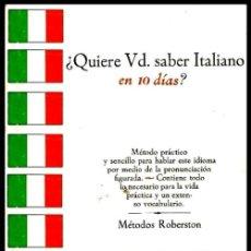 Libri di seconda mano: QUIERE UD. SABER ITALIANO EN 10 DIAS ? METODO PRACTICO Y SENCILLO. CURSO.IDIOMAS. LENGUA.. Lote 135898638