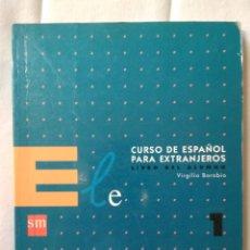 Libros de segunda mano: CURSO DE ESPAÑOL PARA EXTRANJEROS - ELE 1. Lote 135949362