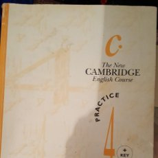 Libros de segunda mano: THE NEW CAMBRIDGE ENGLISH COURSE - PRACTICE 4 + KEY. Lote 136407918