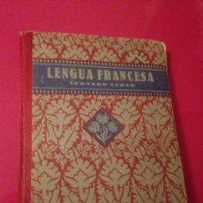 Libros de segunda mano: LENGUA FRANCESA - SEGUNDO CURSO. Lote 137254394