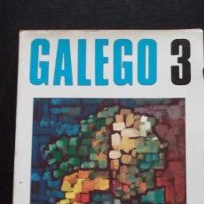 Libros de segunda mano: GALEGO 3. UNIVERSIDAD DE SANTIAGO DE COMPOSTELA, 1º ED 1976. Lote 137417094