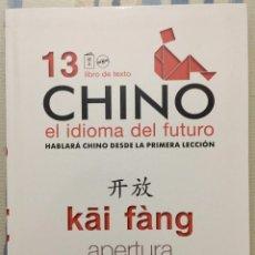 Libros de segunda mano: CHINO EL IDIOMA DEL FUTURO.Nº 13.LIBRO DE TEXTO. INSTITUTO CONFUCIO. HANBAN.. Lote 137850582
