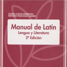 Libros de segunda mano: MANUAL DE LATÍN : LENGUA Y LITERATURA / JENARO COSTAS RODRÍGUEZ, MERCEDES TRASCASAS CASARES . Lote 137946650