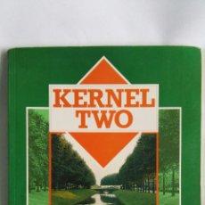 Libros de segunda mano: KERNELL TWO ROBERT O'NEILL. Lote 138722158