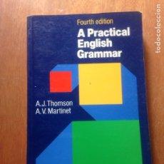 Libros de segunda mano: A PRACTICAL ENGLISH GRAMMAR. Lote 138872428