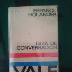 Libros de segunda mano: GUIA DE CONVERSACION ESPAÑOL HOLANDES - ED. YALE -REF-M2E4. Lote 139644346