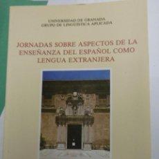 Libros de segunda mano: JORNADAS SOBRE ASPECTOS DE LA ENSEÑANZA DEL ESPAÑOL COMO LENGUA EXTRANJERA. Lote 143204798