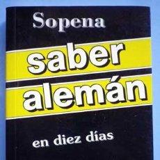 Libros de segunda mano: SABER ALEMAN EN DIEZ DIAS SOPENA 2002. Lote 143283238