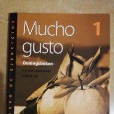 Libros de segunda mano: MUCHO GUSTO 1 ÖVNINGSBOKEN (LIBRO DE EJERCICIOS) LAGERCRANTZ / VALL (ESPAÑOL PARA SUECOS). Lote 143565526