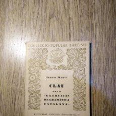 Libros de segunda mano: CLAU DELS EXERCICIS DE GRAMÀTICA CATALANA DE JERONI MARVÀ. EN CATALÀ. Lote 143608294