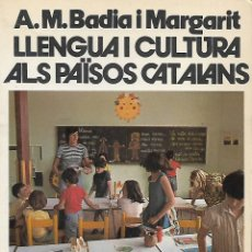Libros de segunda mano: LLENGUA I CULTURA ALS PAÏSOS CATALANS. GRAMÁTICA CATALANA. Lote 144510790