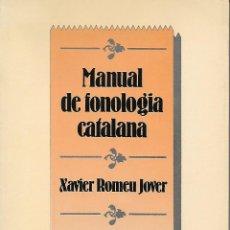 Libros de segunda mano: MANUAL DE FONOLOGIA CATALANA. GRAMÁTICA CATALANA. Lote 144511566