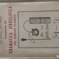 Libros de segunda mano: COMPENDIO DE GRAMÁTICA JEROGLÍFICA DEL EGIPCIO CLÁSICO. EDUARDO ALFONSO. Lote 144881674