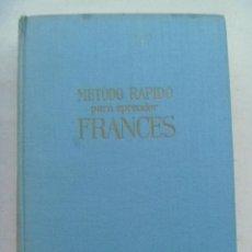 Libros de segunda mano: METODO RAPIDO PARA APRENDER FRANCES, DE FRANÇOISE PARELLA. 1ª EDICION 1963 . DE GASSÓ , BARCELONA. Lote 145166514