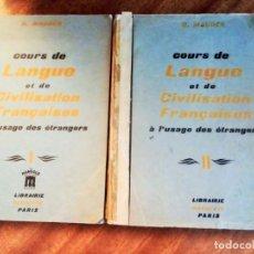 Libros de segunda mano: COURS DE LANGUE ET DE CIVILISATION FRANÇAISES.G. MAUGER. VOLÚMENES I Y II. Lote 145268102