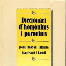 Libros de segunda mano: DICCIONARI D'HOMÒNIMS I PARÒNIMS. GRAMÁTICA CATALANA. Lote 145726630