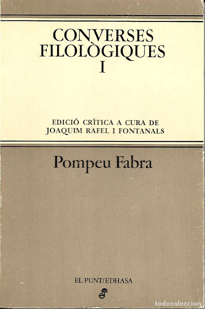 CONVERSES FILOLÒGIQUES I. POMPEU FABRA. GRAMÁTICA CATALANA (Libros de Segunda Mano - Cursos de Idiomas)