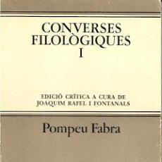 Libros de segunda mano: CONVERSES FILOLÒGIQUES I. POMPEU FABRA. GRAMÁTICA CATALANA. Lote 145727030