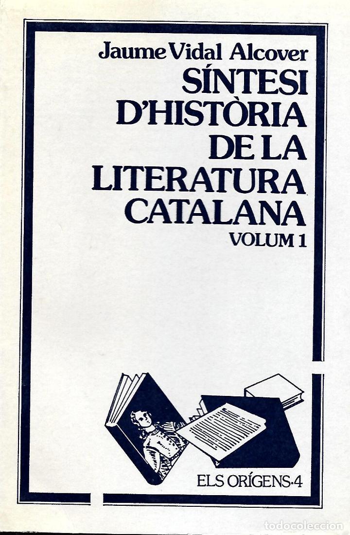 SÍNTESI D'HISTÒRIA DE LA LITERATURA CATALANA. VOL. 1.GRAMÁTICA CATALANA (Libros de Segunda Mano - Cursos de Idiomas)