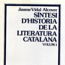 Libros de segunda mano: SÍNTESI D'HISTÒRIA DE LA LITERATURA CATALANA. VOL. 1.GRAMÁTICA CATALANA . Lote 145727982