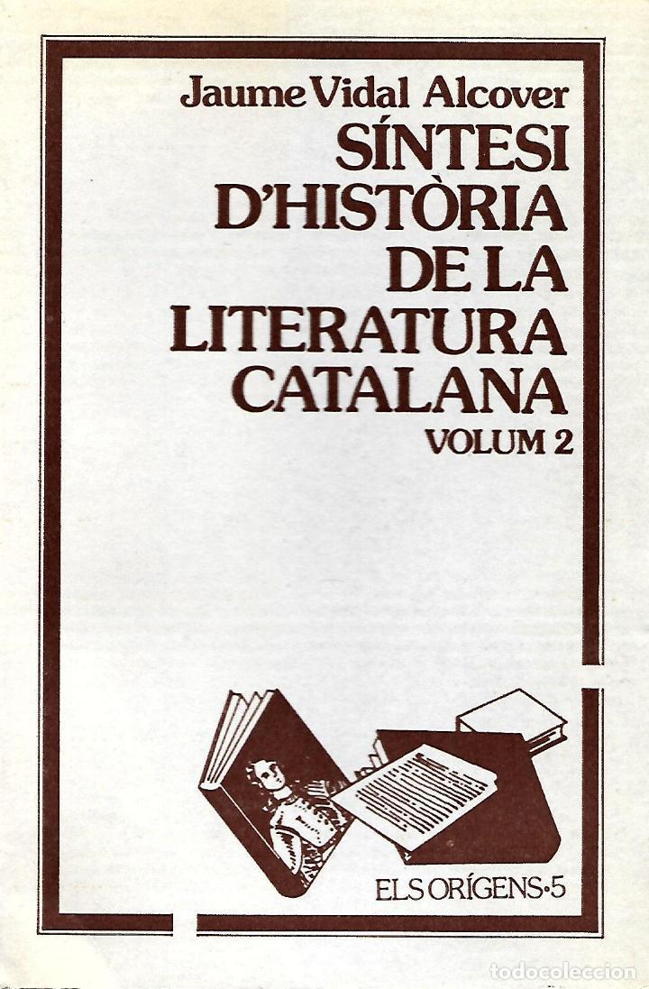 SÍNTESI D'HISTÒRIA DE LA LITERATURA CATALANA. VOL. 2. GRAMÁTICA CATALANA (Libros de Segunda Mano - Cursos de Idiomas)