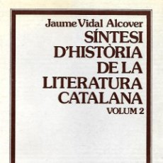 Libros de segunda mano: SÍNTESI D'HISTÒRIA DE LA LITERATURA CATALANA. VOL. 2. GRAMÁTICA CATALANA . Lote 145728466