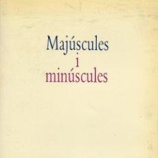 Libros de segunda mano: MAJÚSCULES I MINÚSCULES. GRAMÁTICA CATALANA. Lote 145729266