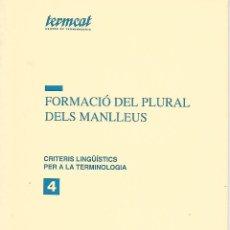 Libros de segunda mano: FORMACIÓ DEL PLURAL DELS MANLLEUS. GRAMÁTICA CATALANA. Lote 145729678