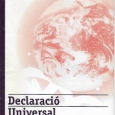 Libros de segunda mano: DECLARACIÓ UNIVERSAL DE DRETS LINGÜÍSTICS. GRAMÁTICA CATALANA. Lote 145731058