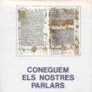 Libros de segunda mano: CONEGUEM ELS NOSTRES PARLARS. GRAMÁTICA CATALANA. Lote 145735746