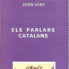 Libros de segunda mano: ELS PARLARS CATALANS. GRAMÁTICA CATALANA. Lote 145737002