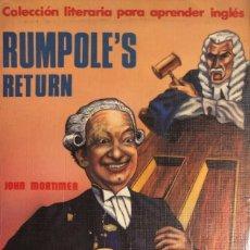 Libros de segunda mano: JOHN MORTIMER. RUMPOLE'S RETURN. COLECCIÓN LITERARIA PARA APRENDER INGLÉS. MADRID, 1992.. Lote 146451322