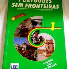 Libros de segunda mano: PORTUGUÊS SEM FRONTEIRAS; ISABEL COIMBRA, OLGA MATA COIMBRA - LIDEL 2002. Lote 147314966