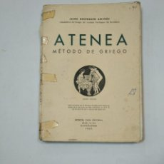 Libros de segunda mano: ATENEA. METODO DE GRIEGO. JAIME BERENGUER AMENOS. 1963. BOSCH CASA EDITORIAL. TDK359. Lote 147507038