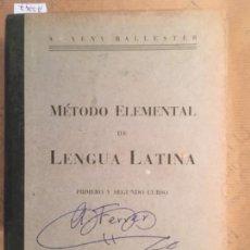 Libros de segunda mano: METODO ELEMENTAL DE LENGUA LATINA, A VENY BALLESTER, 1940. Lote 147721438