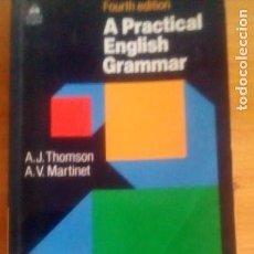 Libros de segunda mano: A PRACTICAL ENGLISH GRAMMAR. Lote 147727130